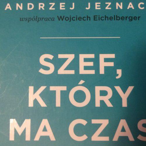Andrzej Jeznach – Szef, który ma czas, recenzja