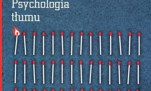 "Wiedza vs opinia; Le Bon ""Psychologia tłumu"""